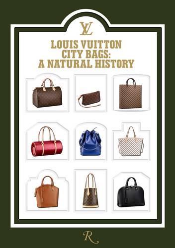Louis Vuitton City Bags: A Natural History (Hardback)