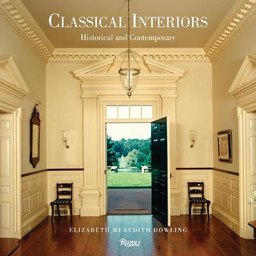 Classical Interiors: Historical and Contemporary (Hardback)