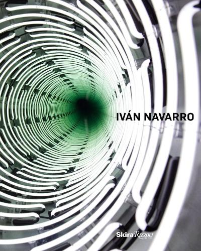 Ivan Navarro (Hardback)