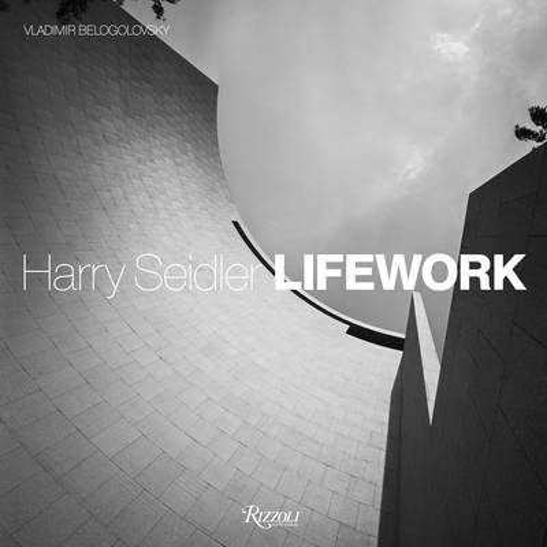 Harry Seidler LifeWork (Hardback)
