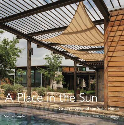 Place in the Sun: Green Living and the Solar Home (Hardback)