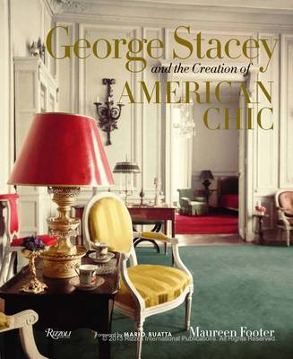 George Stacey and the Creation of American Chic (Hardback)