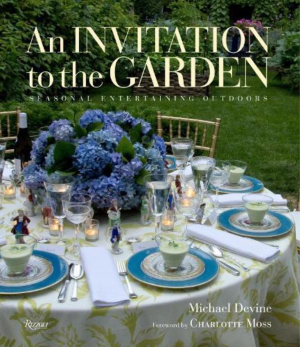 Invitation to the Garden: Seasonal Entertaining Outdoors (Hardback)