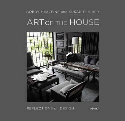 Art of the House: Reflections on Design (Hardback)