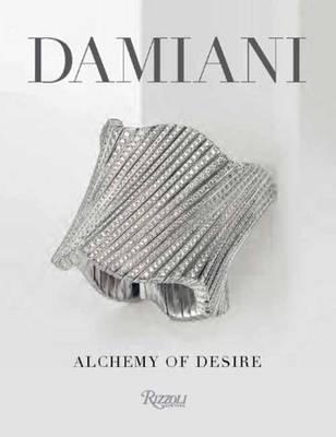 Damiani: Alchemy of Desire (Hardback)