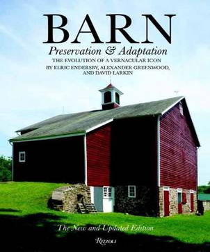 Barn: Preservation and Adaptation (Hardback)