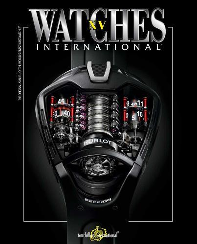 Watches International Volume XV: Volume XV (Paperback)