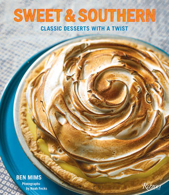 Sweet and Southern : Classic Desserts with a Twist (Hardback)