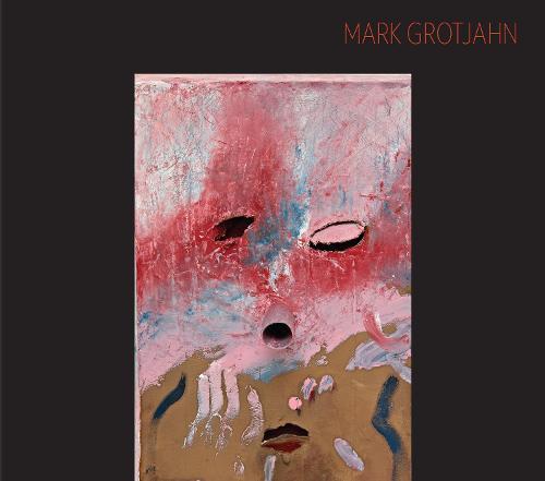 Mark Grotjahn: Sculpture (Hardback)