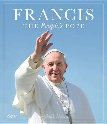 Francis: The People's Pope (Hardback)