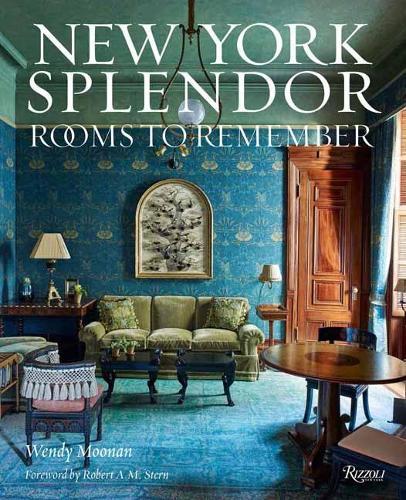 New York Splendor: Rooms to Remember (Hardback)