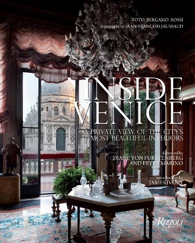 Inside Venice: A Private View of the City's Most Beautiful Interiors (Hardback)