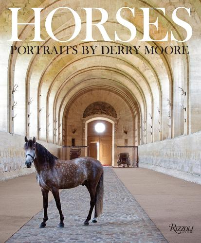 Horses: Portraits by Derry Moore (Hardback)