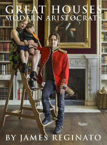 Great Houses, Modern Aristocrats (Hardback)