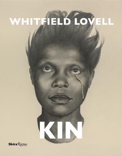 Whitfield Lovell: Kin (Hardback)
