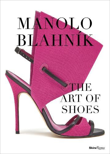 Manolo: The Art of Shoes (Hardback)