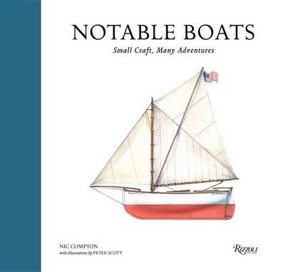 Notable Boats: Small Craft, Many Adventures (Hardback)