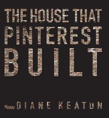 The House that Pinterest Built (Hardback)