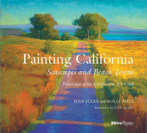 Painting California: Seascapes and Beach Towns (Hardback)