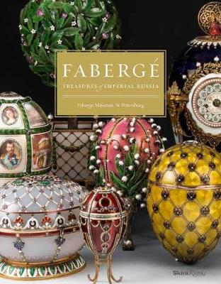 Faberge: Treasures of Imperial Russia (Hardback)