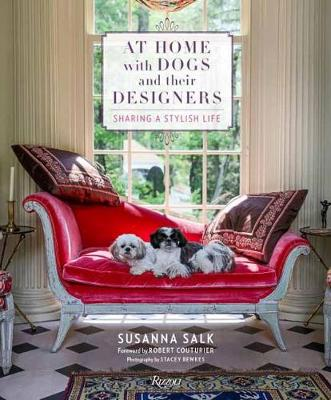 At Home with Dogs and Their Designers: Sharing a Stylish Life (Hardback)