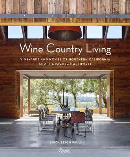 Wine Country Living (Hardback)