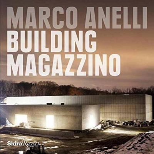 Marco Anelli: Building Magazzino (Hardback)