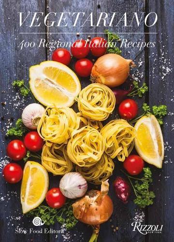 Vegetariano: 400 Regional Italian Recipes (Hardback)