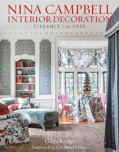 Nina Campbell Interior Decoration: Carefree Elegance (Hardback)