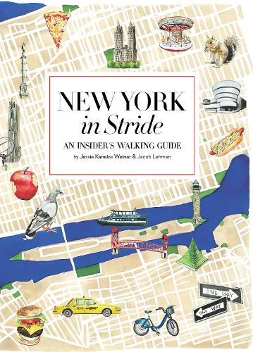 New York by Foot: An Insiders Walking Guide to Exploring the City (Paperback)