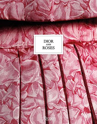 Dior and Roses (Hardback)