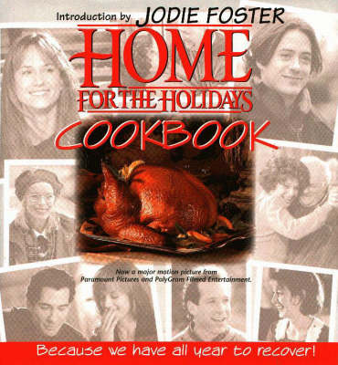 Home for the Holidays Cookbook (Hardback)