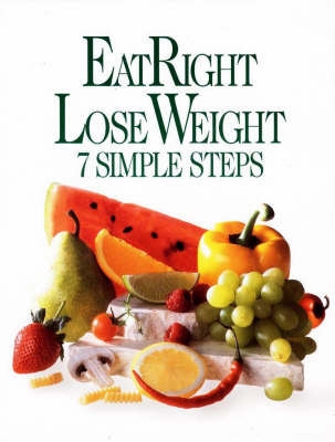 EatRight Lose Weight: 7 Simple Steps (Paperback)