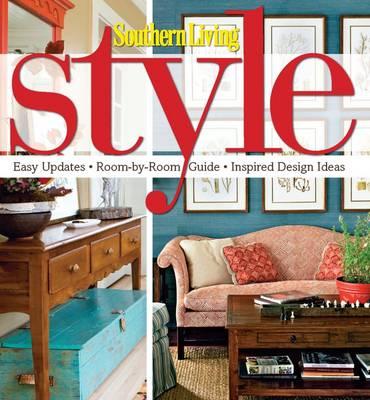 Southern Living Style (Hardback)