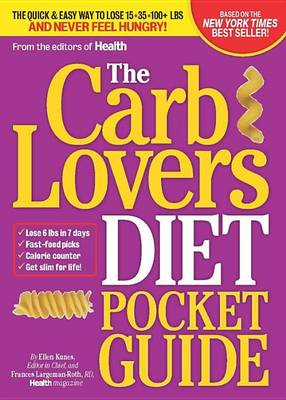 The CarbLovers Diet Pocket Guide: The Quick Way to Eat What You Love and Get Slim for Life! (Paperback)