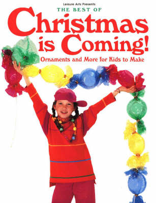 The Best of Christmas is Coming: Ornaments and More for Kids (Paperback)