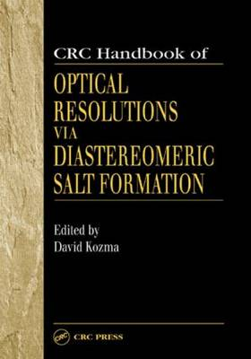 CRC Handbook of Optical Resolutions via Diastereomeric Salt Formation (Hardback)