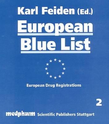 European Blue List: European Drug Registrations (Hardback)