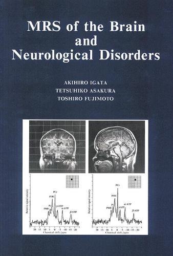MRS of the Brain and Neurological Disorders (Hardback)