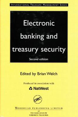 Electronic Banking and Treasury Security, Second Edition (Hardback)