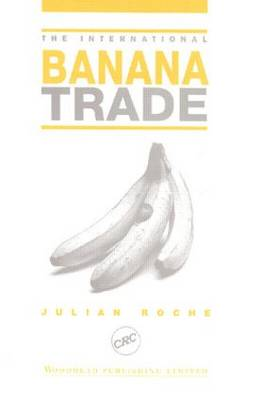 The International Banana Trade (Hardback)