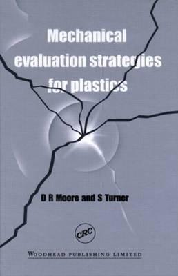 Mechanical Evaluation Strategies for Plastics (Hardback)