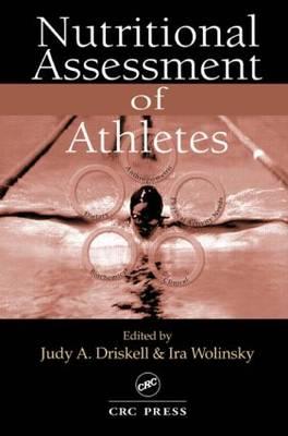 Nutritional Assessment of Athletes (Hardback)