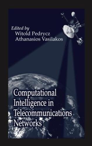 Computational Intelligence in Telecommunications Networks (Hardback)