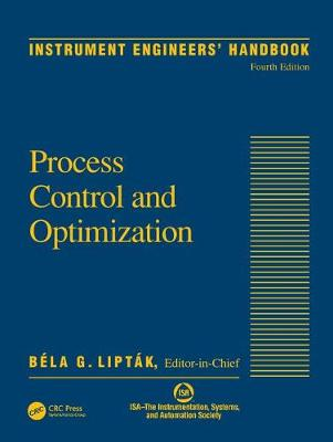 Instrument Engineers' Handbook, Volume Two: Process Control and Optimization (Hardback)