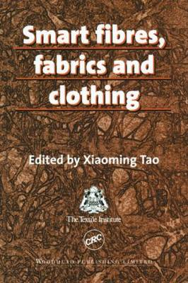Smart Fibres, Fabrics and Clothing - Woodhead Fibre Series 2 (Hardback)