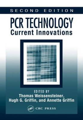 PCR Technology: Current Innovations (Hardback)