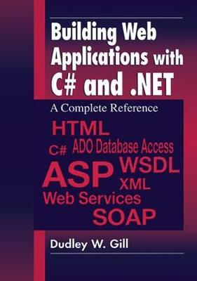 Building Web Applications with C# and .NET: A Complete Reference (Paperback)