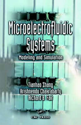 Microelectrofluidic Systems: Modeling and Simulation - Nano- and Microscience, Engineering, Technology and Medicine (Hardback)