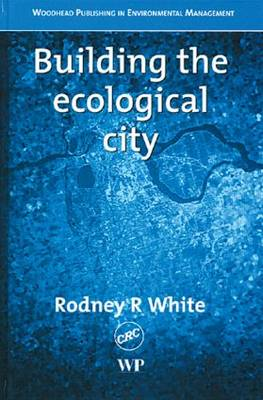 Building the Ecological City (Hardback)